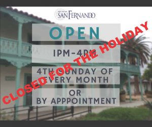Lopez Adobe Closed for the Holiday