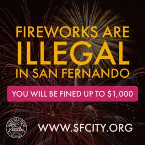 Fireworks are Illegal in San Fernando