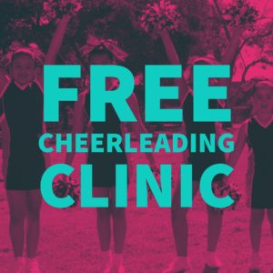 FREE CHEERLEADING CLINIC