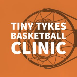 POST PIC Tiny Tykes Basketball Clinic (FB & IG)