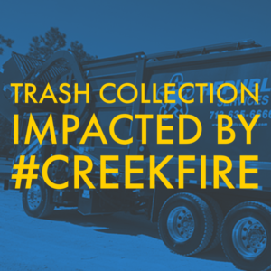 TRASH IMPACTED BY CREEK FIRE