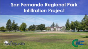 SAN FERNANDO REGIONAL PARK INFILTRATION PROJECT