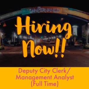 Hiring Now (Deputy City Clerk Management Analyst)