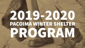 2019-2020 PACOIMA WINTER SHELTER PROGRAM