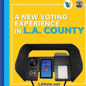 NEW VOTING EXPERIENCE IN LOS ANGELES COUNTY