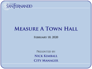 Measure A Town Hall Presentation (2-18-2020)