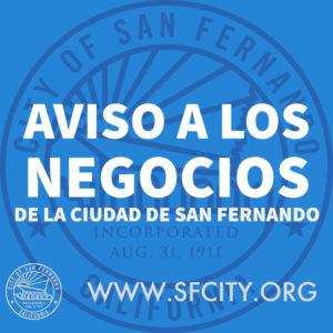 AVISO A LOS NEGOCIOS DE LA CIUDAD DE SAN FERNANDO