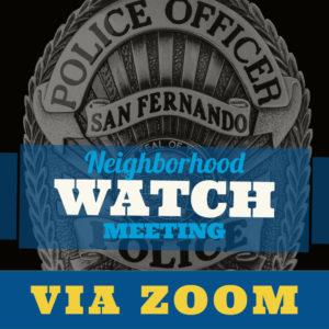 Neighborhood Watch via Zoom