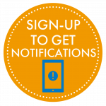 Sign-Up to Get Notifications