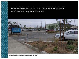 Lot 3 Community Outreach Plan Presentation Slides