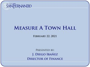 Measure A Town Hall (2-22-2021)