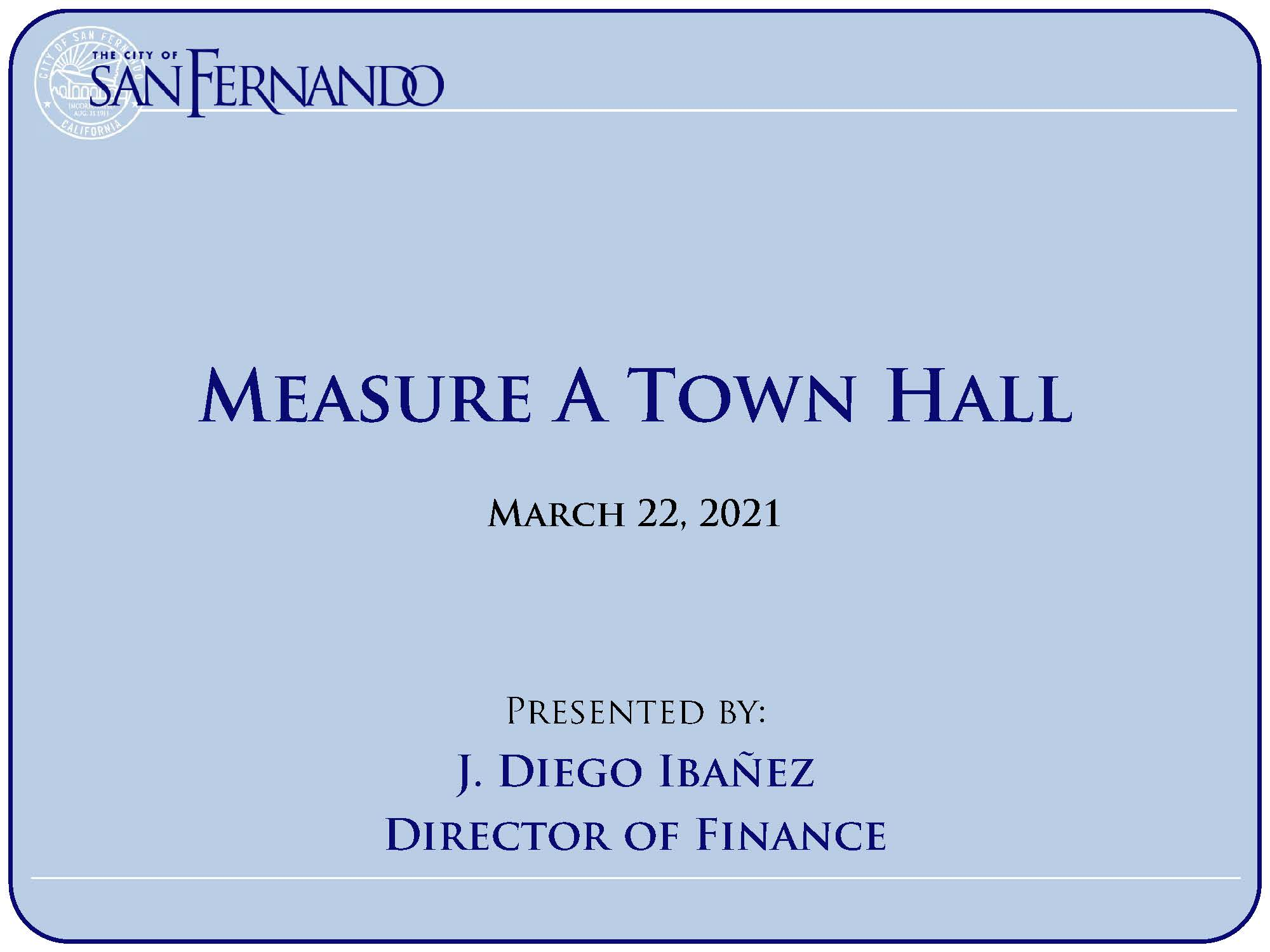 Measure A Town Hall (3-22-2021)