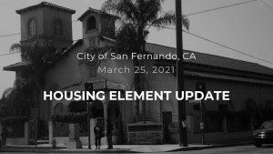 San Fernando Housing Element Update Town Hall 1